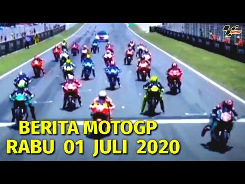 BERITA MOTOGP 2020 HARI INI RABU 01 JULI