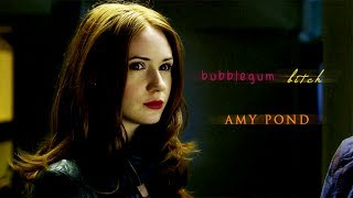 Bubblegum Bitch | Amy Pond