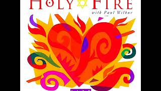 Paul Wilbur - Holy Fire - Full Album