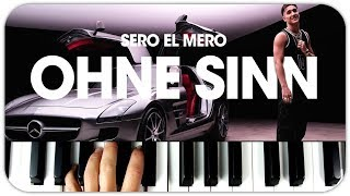 Sero El Mero   Ohne Sinn Instrumental Beat + Piano Tutorial MIDI