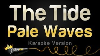 Pale Waves – The Tide