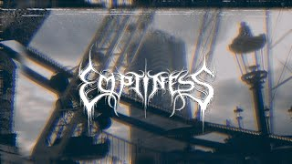 """Emptiness – """"Vide, incomplet"""""""