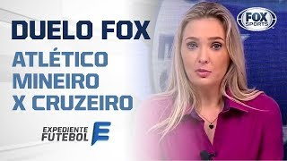 DUELO FOX: ATLÉTICO MINEIRO X CRUZEIRO