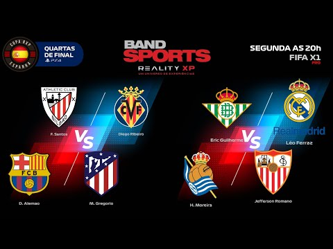 COPA RXP DA ESPANHA - FIFA   AO VIVO   QUARTAS DE FINAL 2   BANDSPORTS