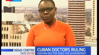 Why Cuban Doctors may not work in Kenya just yet