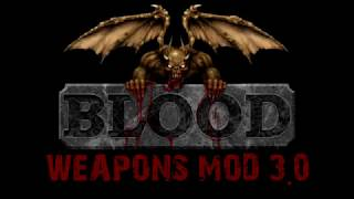 Blood Weapons Mod 3.0