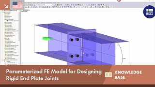 KB 001678 | Parameterized FE Model for Designing Rigid End Plate Joints
