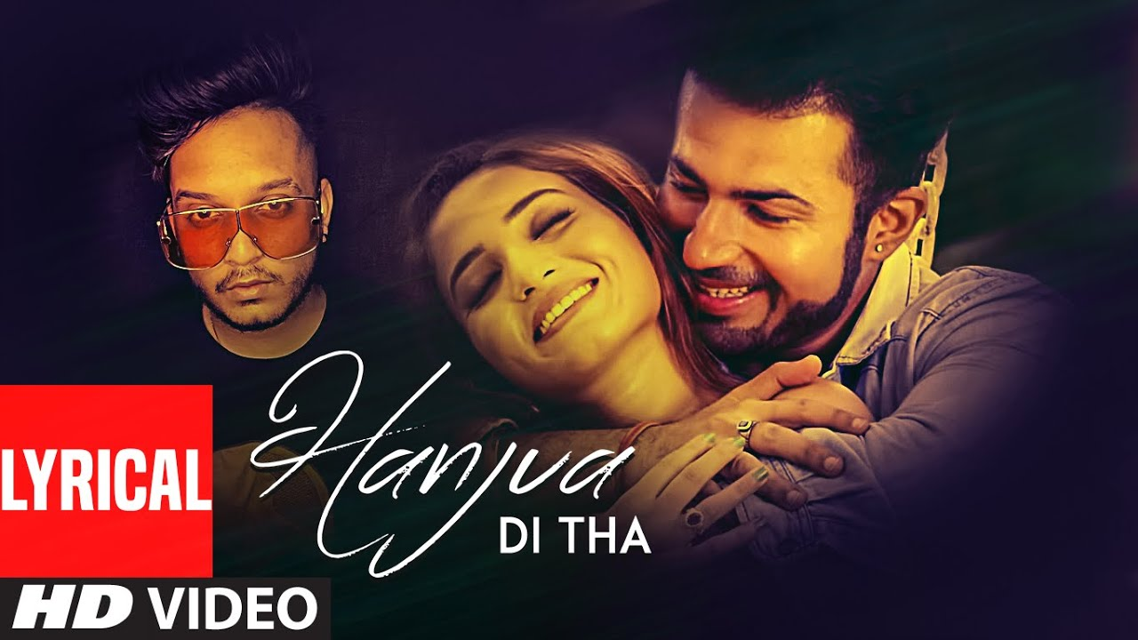 Hanjua Di Tha - Oye Kunaal Full Song Lyrics | Yuvleen Kaur | Abheyy S Attri | Latest Punjabi Songs - Lyricworld