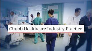Chubb Healthcare Industry Practice
