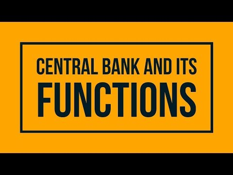 Central Bank - Functions of Central Bank | Class 12 - Money and Banking