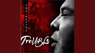 Trouble (feat. Redbone)