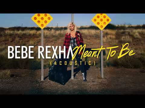 "Bebe Rexha – ""Meant To Be"" (Acoustic)"