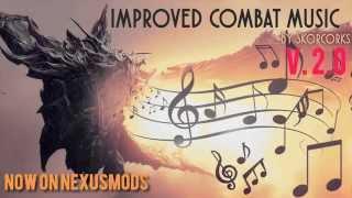 Skyrim Improved Combat Music Version 2.0 [DEMO]