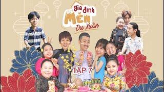 Mén Du Xuân - Tập 7 | Hari Won, Tuấn Trần, Lê Giang, Hải Triều, BB Trần, Ngọc Giàu, Kiều Mai Lý