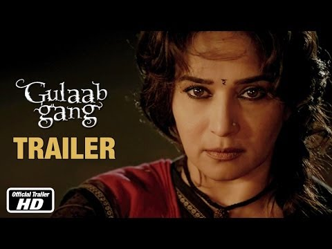 Gulaab Gang - Official Trailer | Madhuri Dixit, Juhi Chawla