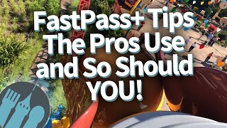 Disney World FastPass Tips The PROS Use; And You Should, Too!!