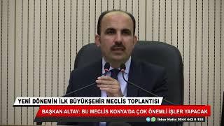 Uğur İbrahim Altay: Bu meclis Konya'ya çok önemli işler yapacak