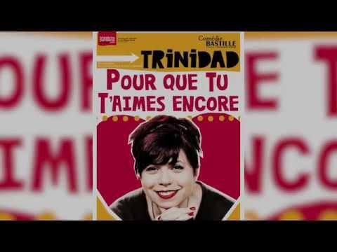 Bande-annonce : Trinidad : Pour que tu t'aimes encore