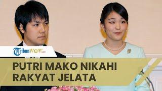 Putri Mako Resmi Kehilangan Gelar Kerajaannya seusai Melangsungkan Pernikahannya