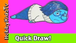 Inside Out Sadness! How to Quick Draw Disney Pixar Cartoon Character HobbyKidsTV