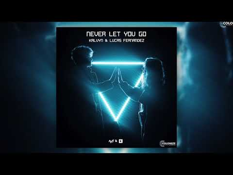 KALVYN & Lucas Fernandez - Never Let You Go