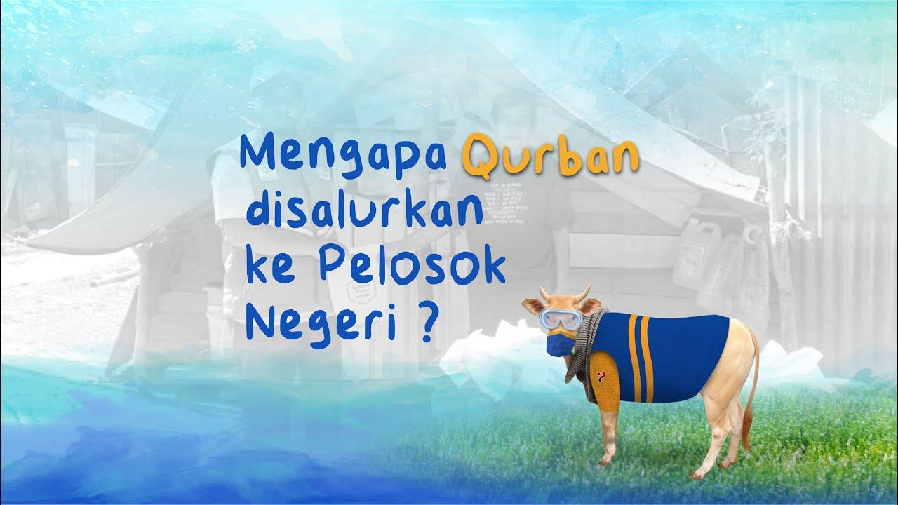 Mengapa Qurban disalurkan ke Pelosok Negeri?