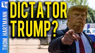Donald Trump Goes Authoritarian!