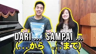 DARI ~ SAMPAI ~ | Belajar Bahasa Jepang 24 (Ft. Kiyu BJB, JC)