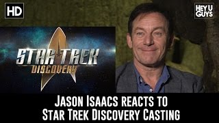 Jason Isaacs reaction to on Star Trek Discovery casting is amusing