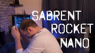 DON'T BUY THE SABRENT ROCKET NANO! - Watch This First...........
