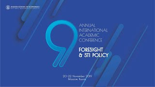 9 Conference Foresight and STI Policy: Session 1: S&T Foresight