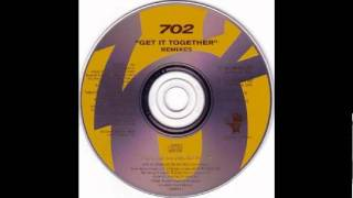 702 Get It Together (Remix)