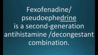 How to pronounce fexofenadine / pseudoephedrine (Allegra D) (Memorizing Pharmacology Flashcard)