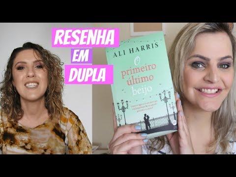 RESENHA O PRIMEIRO ÚLTIMO BEIJO (feat. Deise Pereira) | Camilla Chevitarese (Fik Dik Blog)