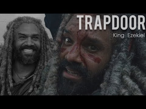 (TWD) King Ezekiel || Trapdoor