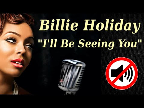 Billie Holiday  -  I'll Be Seeing You With Lyrics HD - by   arimau