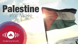 Irfan Makki - Palestine | Official Lyric Video