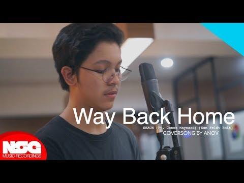 SHAUN (Ft  Conor Maynard) [Sam Feldt Edit] - Way Back Home