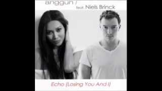 Anggun feat. Niels Brinck - Echo (Losing You and I)