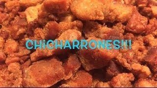 CHICHARRONES!!!