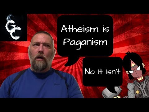 Is Atheism Paganism?