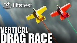 Flite Test - Vertical Drag Race Combat