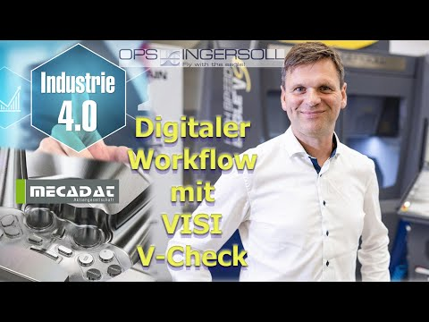 Digitaler Workflow bei OPS-INGERSOLL mit der VISI V-Check Software