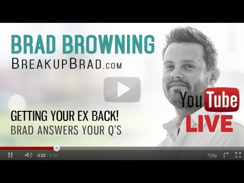 Brad Browning LIVE -- Ask Brad Your Breakup Questions!