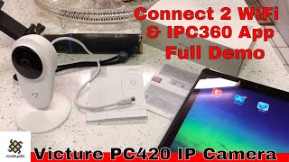 Victure PC420 IP Camera Connecting to WiFi & IPC360 App