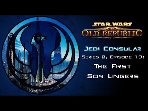 Star Wars: The Old Republic - JEDI CONSULAR [Level 48] - S2 Episode 19: The First Son Lingers