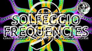 All 9 Solfeggio Frequencies | UNIVERSE DMT SLEEP MUSIC Ancient Sacred AWAKENING ASCENSION AWARENESS