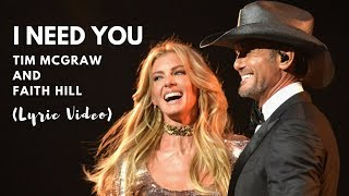 I Need You by Tim McGraw and Faith Hill Lyrics Video