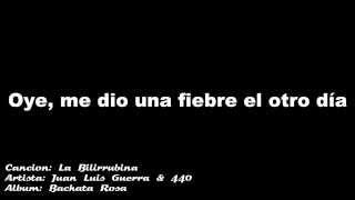 La Bilirrubina - Juan Luis Guerra & 440