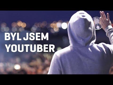 Byl jsem Youtuber